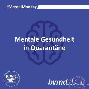 Mentale Gesundheit in der Quarantäne